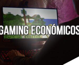 Gaming Económicos
