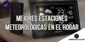 Las 5 Mejores Estaciones Meteorológicas En El Hogar De 2021