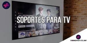 Comparativas de los Mejores Soportes para Tv del 2021
