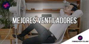 Comparativa de los mejores ventiladores (2021)