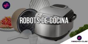 Comparativas de los Mejores Robots de Cocina Baratos